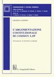 L' argomentazione costituzionale di common law. Un percorso di diritto comparato Ebook di  Graziella Romeo
