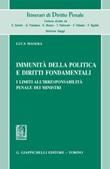 Immunità della politica e diritti fondamentali. I limiti all'irresponsabilità penale dei ministri Ebook di  Luca Masera