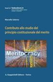 Contributo allo studio del principio costituzionale del merito Ebook di  Marcello Salerno