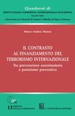 Il contrasto al finanziamento del terrorismo internazionale. Tra prevenzione sanzionatoria e punizione preventiva Ebook di  Marco Andrea Manno