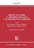 Azione di classe: la riforma italiana e le prospettive europee Ebook di