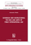 Sovereign debt restructuring: the role and limits of public international law Ebook di  Annamaria Viterbo