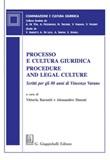 Processo e cultura giuridica-Procedure and legal culture. Scritti per gli 80 anni di Vincenzo Varano Ebook di