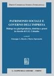 Patrimonio sociale e governo dell'impresa. Dialogo tra giurisprudenza, dottrina e prassi in ricordo di G. E. Colombo Ebook di