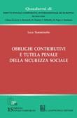 Obblighi contributivi e tutela penale della sicurezza sociale Ebook di  Luca Tumminello