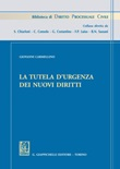 La tutela d'urgenza dei nuovi diritti Ebook di  Giovanni Carmellino