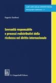 Sovranità responsabile e processi redistributivi della ricchezza nel diritto internazionale Ebook di  Eugenio Zaniboni