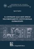 Il contrasto allo hate speech nell'ordinamento costituzionale globalizzato Ebook di  Ignazio Spadaro
