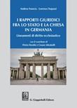 I rapporti giuridici fra lo Stato e la Chiesa in Germania. Lineamenti di diritto ecclesiastico Ebook di  Andrea Francia, Lorenzo Trapassi