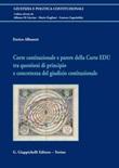 Corte costituzionale e parere della Corte EDU tra questioni di principio e concretezza del giudizio costituzionale Ebook di  Enrico Albanesi