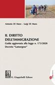 Il diritto dell'immigrazione. Guida aggiornata alla legge n. 173/2020 Decreto «Lamorgese» Ebook di  Antonio Di Muro, Luigi Di Muro