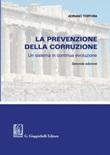 La prevenzione della corruzione. Un sistema in continua evoluzione Ebook di  Adriano Tortora