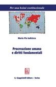 Procreazione umana e diritti fondamentali Ebook di  Maria Pia Iadicicco