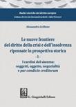Le nuove frontiere del diritto della crisi e dell'insolvenza ripensate in prospettiva storica Ebook di  Alessandro Grillone