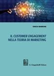 Il customer engagement nella teoria di marketing Ebook di  Teresa Marrone
