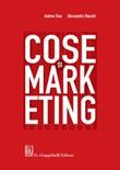Cose di marketing Ebook di  Andrea Toso, Alessandro Stanchi