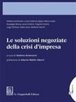 Le soluzioni negoziate della crisi d'impresa Ebook di