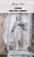 Il diritto come filtro cognitivo. Estratto da «Immagini di conoscenza giuridica» Ebook di  Giorgio Licci