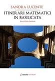 Itinerari matematici in Basilicata Libro di  Sandra Lucente