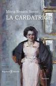 La cardatrice Libro di  Maria Renata Sasso