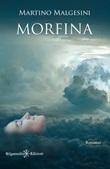 Morfina Ebook di  Martino Malgesini