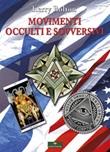 Movimenti occulti e sovversivi Libro di  Kerry Bolton