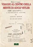 Viaggio al centro della mente di Adolf Hitler Libro di  Walter C. Langer