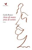 Aria di mare aria di vento Ebook di  Carla Rosco, Carla Rosco