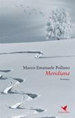 Meridiana Ebook di  Marco Emanuele Pollano, Marco Emanuele Pollano