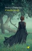 Il mallo verde Ebook di  Sandra Colomberotto, Sandra Colomberotto