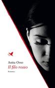 Il filo rosso Ebook di  Anita Orso, Anita Orso