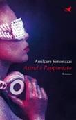 Astrid e l'appuntato Ebook di  Amilcare Simonazzi, Amilcare Simonazzi