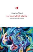 La voce degli spiriti Ebook di  Natacha Tenzi, Natacha Tenzi