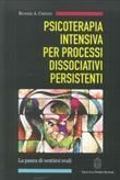Psicoterapia intensiva per processi dissociativi persistenti Libro di  Richard A. Chefetz