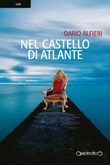 Nel castello di Atlante Ebook di  Dario Alfieri, Dario Alfieri, Dario Alfieri