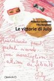 Le vittorie di July Libro di  Viky Borghetti, Federica Gamberini