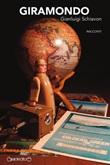Giramondo Ebook di  Gianluigi Schiavon, Gianluigi Schiavon, Gianluigi Schiavon