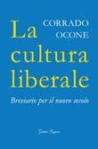 La cultura liberale. Breviario per il nuovo secolo Libro di  Corrado Ocone