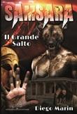 Samsara. Il grande salto Libro di  Diego Marin
