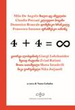 4 + 4 = infinito. Ediz. italiana e georgiana Libro di