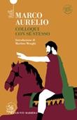 Colloqui con se stesso. Ricordi e pensieri. Ediz. integrale Ebook di Marco Aurelio