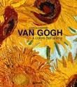 Van Gogh. Il colore dell'anima. Ediz. illustrata