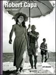 Robert Capa Libro di  Alberta Gnugnoli