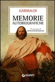 Memorie autobiografiche Libro di  Giuseppe Garibaldi