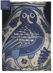 Museo dell'opera del Duomo di Orvieto. Ceramiche (Fondazione CRP). Ediz. illustrata Libro di