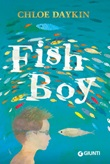 Fish boy Libro di  Chloe Daykin