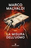 La misura dell'uomo Libro di  Marco Malvaldi
