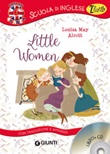 Little women. Con traduzione e apparati. Con CD-Audio Libro di  Louisa May Alcott