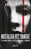 Nostalgia del sangue Libro di  Dario Correnti