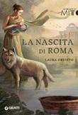 La nascita di Roma Libro di  Laura Orvieto